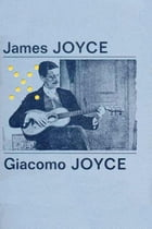 Giacomo Joyce - Espanol: Spanish Version by James Joyce