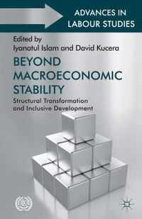 Beyond Macroeconomic Stability: Structural Transformation and Inclusive Development