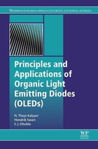 Principles and Applications of Organic Light Emitting Diodes (OLEDs) by N. Thejo Kalyani