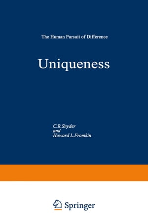 Uniqueness: The Human Pursuit of Difference
