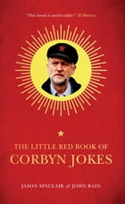 The Little Red Book of Corbyn Jokes by Jason Sinclair