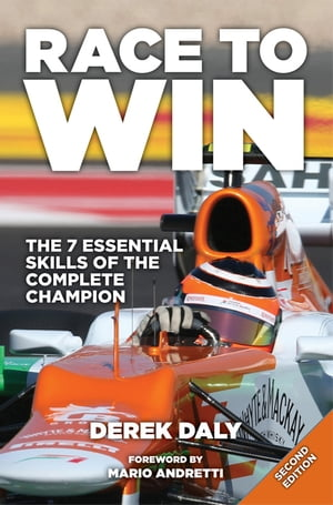 Race to Win The 7 Essential Skills of the Complete Champion