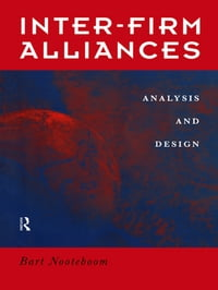 Interfirm Alliances: International Analysis and Design