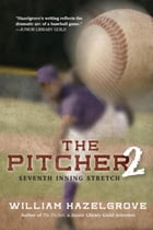 The Pitcher 2: Seventh Inning Stretch by William Hazelgrove