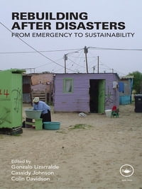 Rebuilding After Disasters: From Emergency to Sustainability