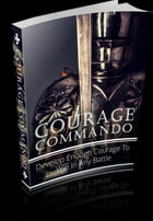 Courage Commando by Anonymous