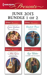 Harlequin Presents June 2013 - Bundle 1 of 2: The Sheikh's Prize\Forgiven but not Forgotten?\A…
