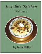 In Julia's Kitchen, Volume I
