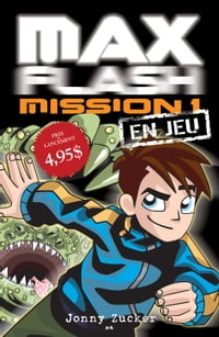 Max Flash - Mission 1: En jeu