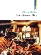 Les retrouvailles by Olivier Maulin