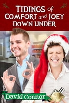 Tidings of Comfort and Joey Down Under by David Connor