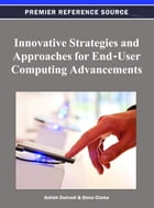 Innovative Strategies and Approaches for End-User Computing Advancements by Ashish Dwivedi