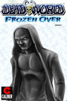 Deadworld: Frozen Over Vol.1 #4