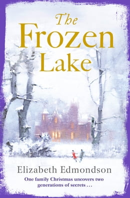 Book The Frozen Lake by Elizabeth Edmondson