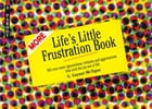 More Life's Little Frustration Book: A Parody by G. Gaynor McTigue