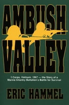 Ambush Valley by Eric Hammel