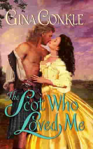 The Scot Who Loved Me: A Scottish Treasures Novel