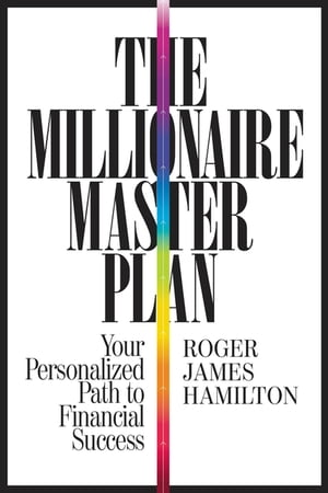 The Millionaire Master Plan Your Personalized Path to Financial Success