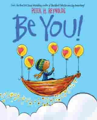 Be You! (Digital Read Along Edition) by Peter H. Reynolds