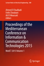 Proceedings of the Mediterranean Conference on Information & Communication Technologies 2015: MedCT 2015 Volume 1 by Ahmed El Oualkadi