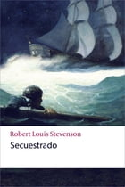 Secuestrado by Robert Louis Stevenson