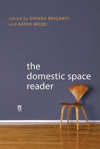 The Domestic Space Reader