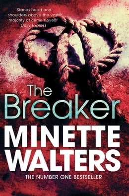 Book The Breaker by Minette Walters