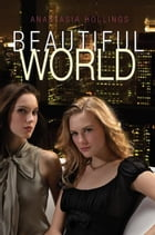 Beautiful World by Anastasia Hollings