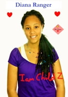 I Am Child Z by Michelle Lowe