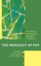 The Pedagogy of Pop: Theoretical and Practical Strategies for Success