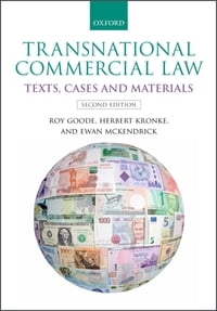 Transnational Commercial Law: Text, Cases and Materials