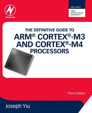 The Definitive Guide to ARM� Cortex�-M3 and Cortex�-M4 Processors