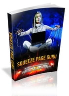 Squeeze Page Guru by SoftTech