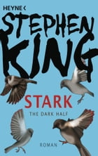 Stark (Dark Half): Roman by Stephen King