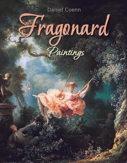 Book Fragonard: Paintings by Daniel Coenn