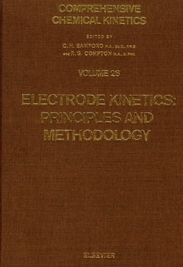 Book Electrode Kinetics: Principles and Methodology by Bamford, C.H.