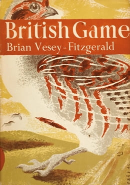 Book British Game (Collins New Naturalist Library, Book 2) by Brian Vesey-Fitzgerald