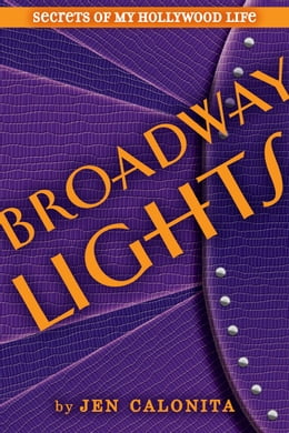 Book Broadway Lights by Jen Calonita