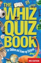 The Whiz Quiz Book: For Children and Grown-up Children by Cork West  Branch of the NPC