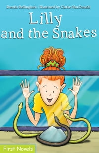 Lilly and the Snakes