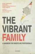 The Vibrant Family: A Handbook for Parents and Professionals 4f4fe71b-5a3e-4b6e-bf7d-37ff4b119f2d