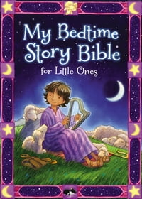 My Bedtime Story Bible for Little Ones