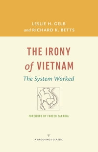 The Irony of Vietnam: The System Worked