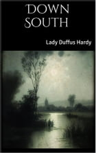 Down South by Lady Duffus Hardy