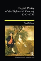 English Poetry of the Eighteenth Century, 1700-1789