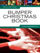 Really Easy Piano Bumper Christmas Book by Wise Publications