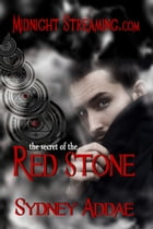 The Secret of the Red Stone by Sydney Addae