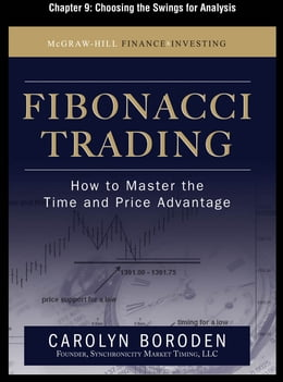 Book Fibonacci Trading, Chapter 9 - Choosing the Swings for Analysis by Carolyn Boroden