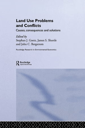 Land Use Problems and Conflicts Causes,  Consequences and Solutions