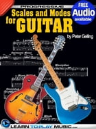 Lead Guitar Lessons - Guitar Scales and Modes: Teach Yourself How to Play Guitar (Free Audio Available) by LearnToPlayMusic.com